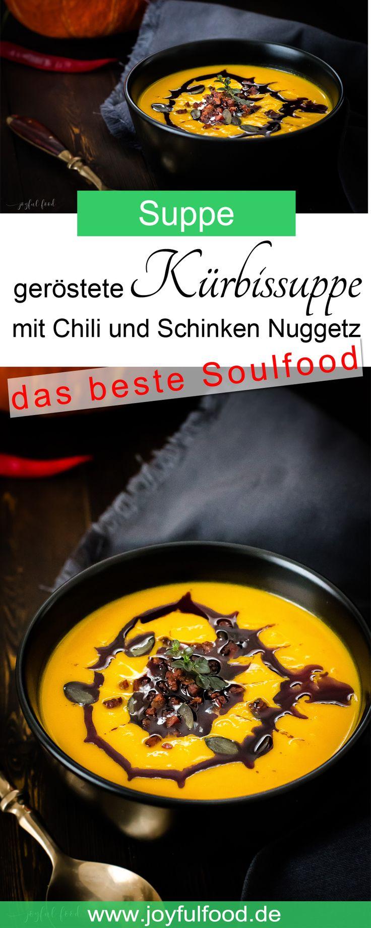 Geröstete Kürbissuppe mit Chili Schinken Nuggetz. Soulfood gegen die Herbstblues. Leckeres und einfaches Rezept.  #Kürbis #Kürbissuppe #Soulfood #Herbstblues #Suppe #Rezept #Hokkaido #Schinken #Reinert #Reinertnuggetz