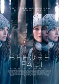Before I Fall en Streaming Sur Cine2net ! Synopsis : Une élève de Terminale se rend compte qu'elle est peut-être en train de revivre sans cesse le dernier jour de sa vie jusqu'à ce qu'elle fasse les choses bien.  Genre: Drame