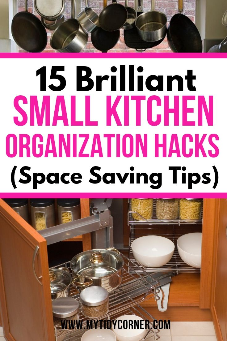Discover 15 Space Saving Small Kitchen Organization Ideas These Tips And Small Kitchen Organization Apartment Space Saving Kitchen Small Kitchen Organization