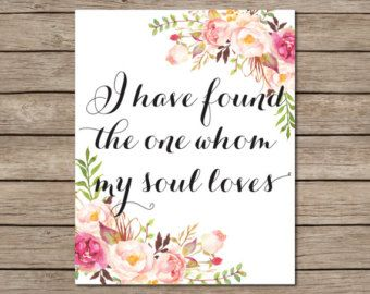 I Have Found The One Whom My Soul Loves Printable - INSTANT DOWNLOAD Printable - bible verse printable - scripture printable - love print