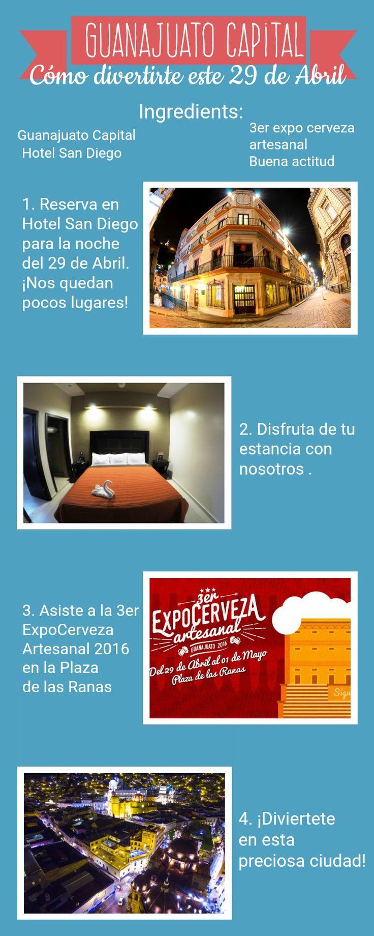 Se viene la 3er Expo Cerveza Artesanal en Guanajuato Capital, HOSPEDATE EN HOTEL SAN DIEGO GTO