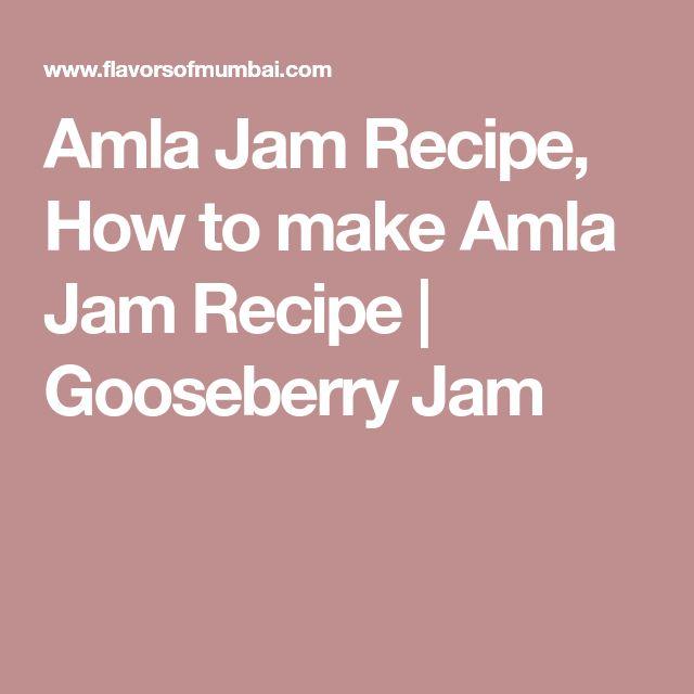 Amla Jam Recipe, How to make Amla Jam Recipe | Gooseberry Jam