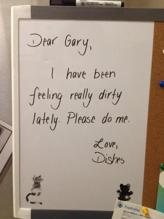 Love letter:)... its so cute too bbad you know the dishes wont be cleaned just because of this note...