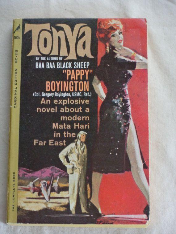 Vintage Paperback Tonya by Pappy Boyington by TreasureTroveBooks