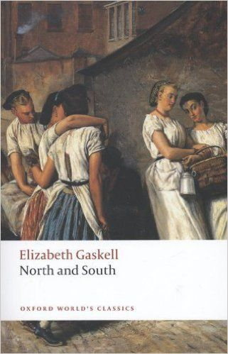 North and South (Oxford World's Classics) by Gaskell, Elizabeth (2008): Amazon.co.uk: Books