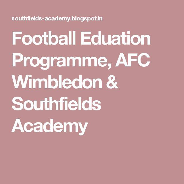 Football Eduation Programme, AFC Wimbledon & Southfields Academy