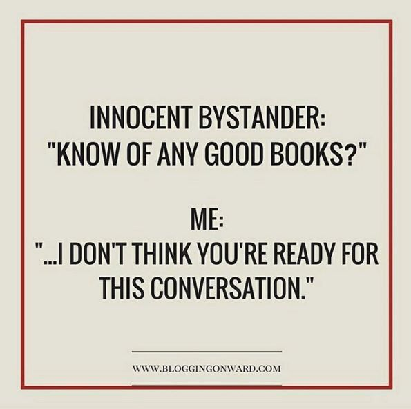 Exactly. Never ask me what my fave book is ... You don't have enough time.