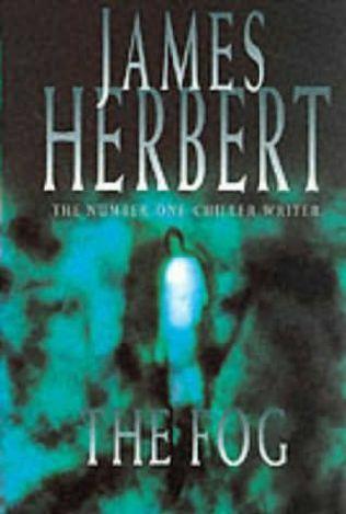 """James Herbert """"The Fog"""""""