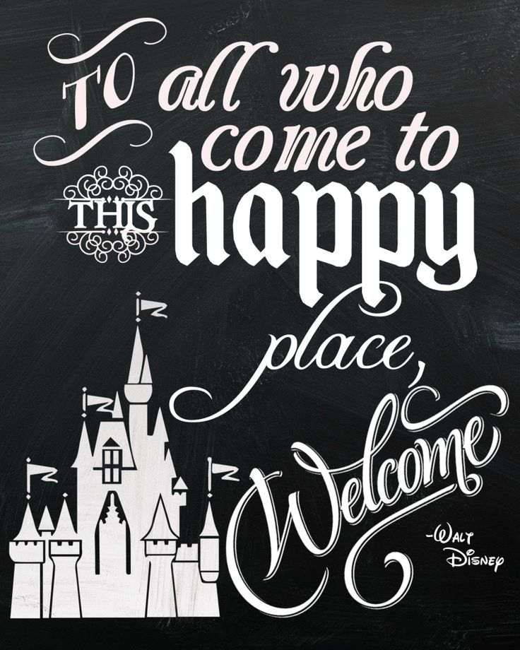 This quote from Walt Disney is iconic, but also makes for a great welcome sign! Check out my Disneyland themed party and snap up this chalkboard sign free printable - and more!