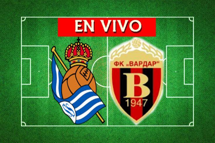 Real Sociedad - FK Vardar - EN DIRECTO - UEFA Europa League,  Real Sociedad - FK Vardar - EN VIVO - UEFA Europa League, Real Sociedad - FK V...