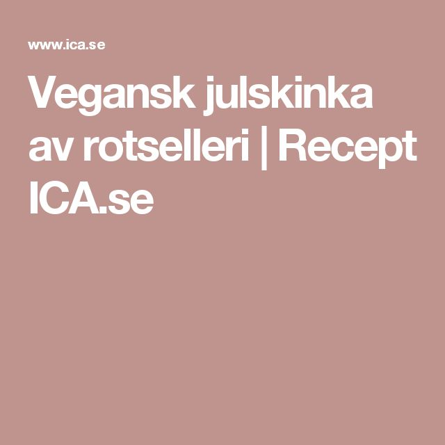 vegetarisk julskinka ica