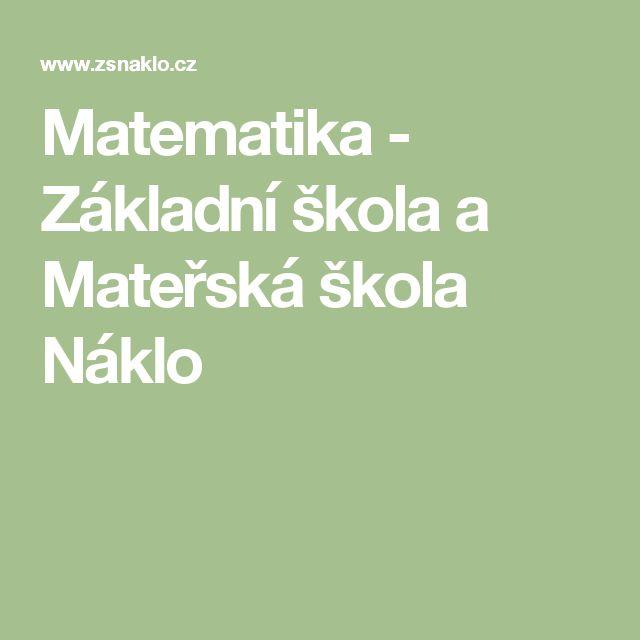Matematika - Základní škola a Mateřská škola Náklo