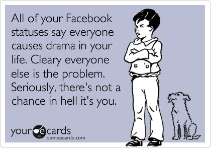 drama queens: Giggle, Amen, Drama Queens, Facebook Drama Quotes, Some People, My Life, Some Ecards, So True, Facebook Statuses