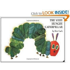 The Very Hungry Caterpillar by Eric Carle. Mamma likes for the fruit, colors, and future science lesson. Liam likes for the fruits and the butterfly at the end.