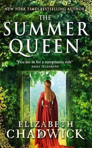 The Summer Queen (Eleanor of Aquitane Trilogy 1): Amazon.co.uk: Elizabeth Chadwick: Books
