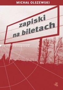 Zapiski na biletach, Michał OLSZEWSKI - Nagroda im. Ryszarda Kapuścińskiego - Ryszard Kapuściński - Kulturalna Warszawa