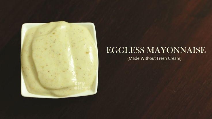 Eggless Mayonnaise Recipe Vegetarian Mayonnaise Eggless Mayonnaise No Cr...