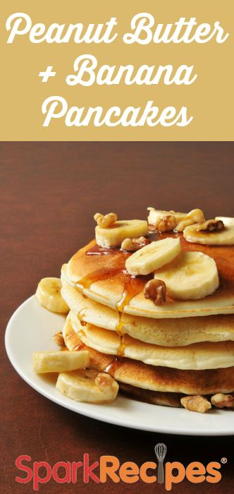Peanut Butter And Banana Pancakes. Get in mah belly!! | via @SparkPeople #breakfast #pancakes #peanutbutter