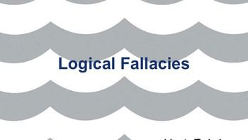 "This lesson introduces fallacies that students may find or use in argument essays. The presentation includes ad hominem (""the man""), faulty cause, false dilemma, guilt by association, and the loaded question fallacies. Each fallacy is followed by a definition and example."