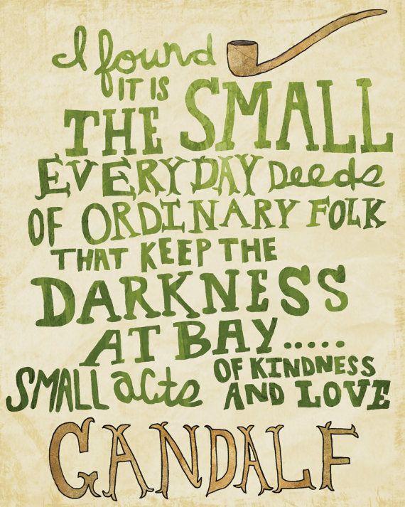 The Hobbit 3 Quotes About Love : Quote, Typographic Print, Harry Potter Quote, Albus Dumbledore Quote ...