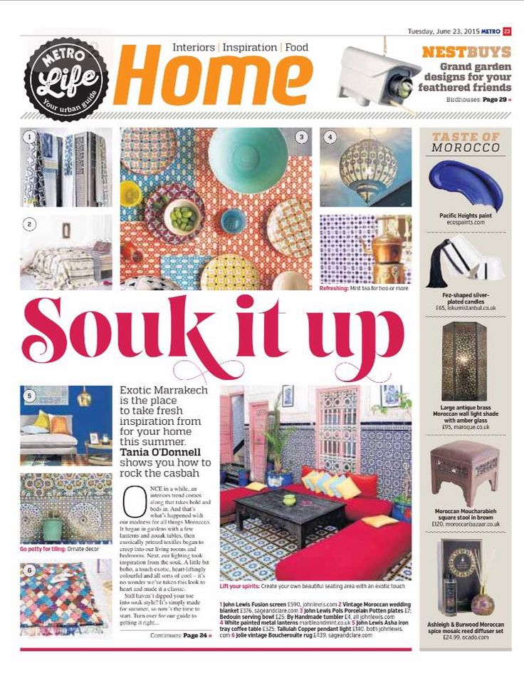 Our inspirations for creating a Moroccan feel to your space.  Metro newspaper 23rd June, 2015.  Read the online version here