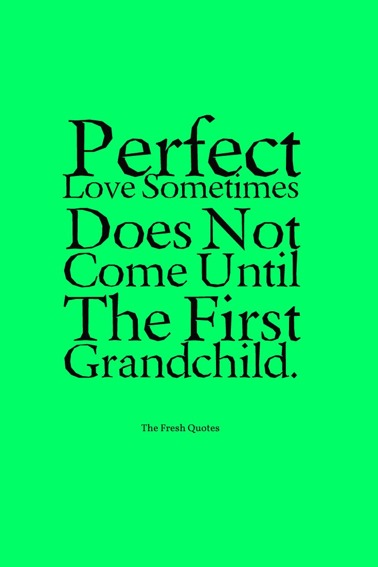 Funny & Caring Grandparent Grandchildren Quotes Quotes