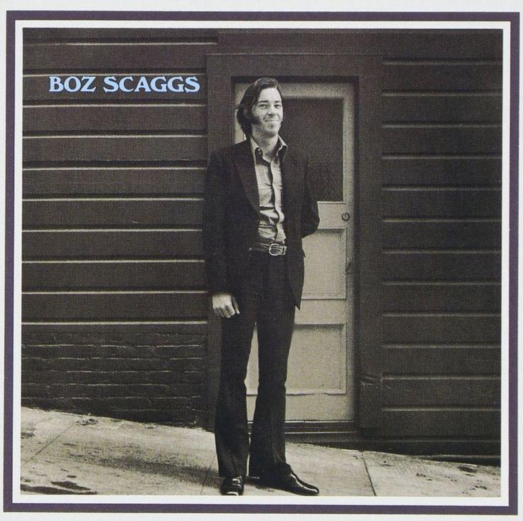 496. Boz Scaggs, 'Boz Scaggs'  -  Atlantic, 1969
