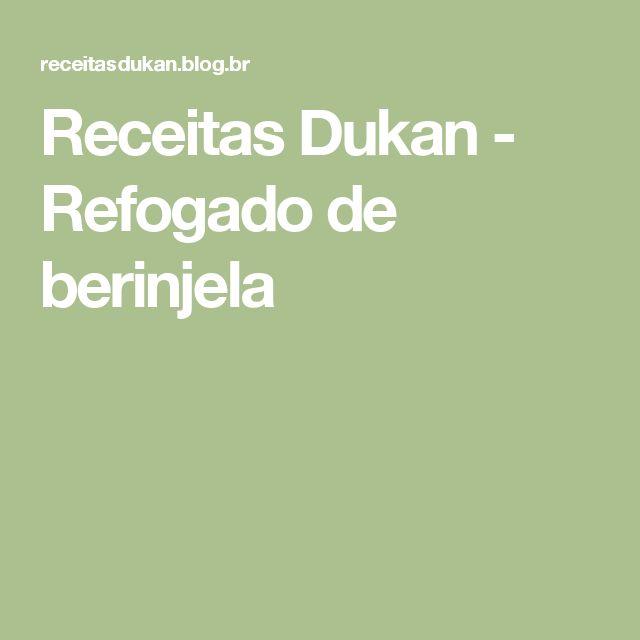 Receitas Dukan - Refogado de berinjela