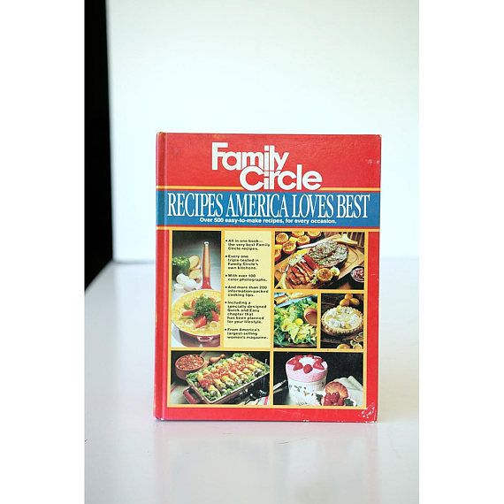 COOKBOOK Family Circle Recipes America Loves Best Cook Book