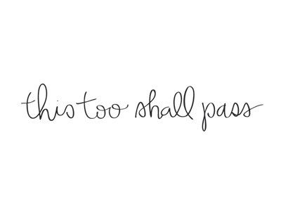 Hey, I found this really awesome Etsy listing at https://www.etsy.com/listing/179394274/temporary-tattoo-this-too-shall-pass