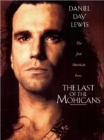 The Last of the Mohicans starring Daniel Day Lewis
