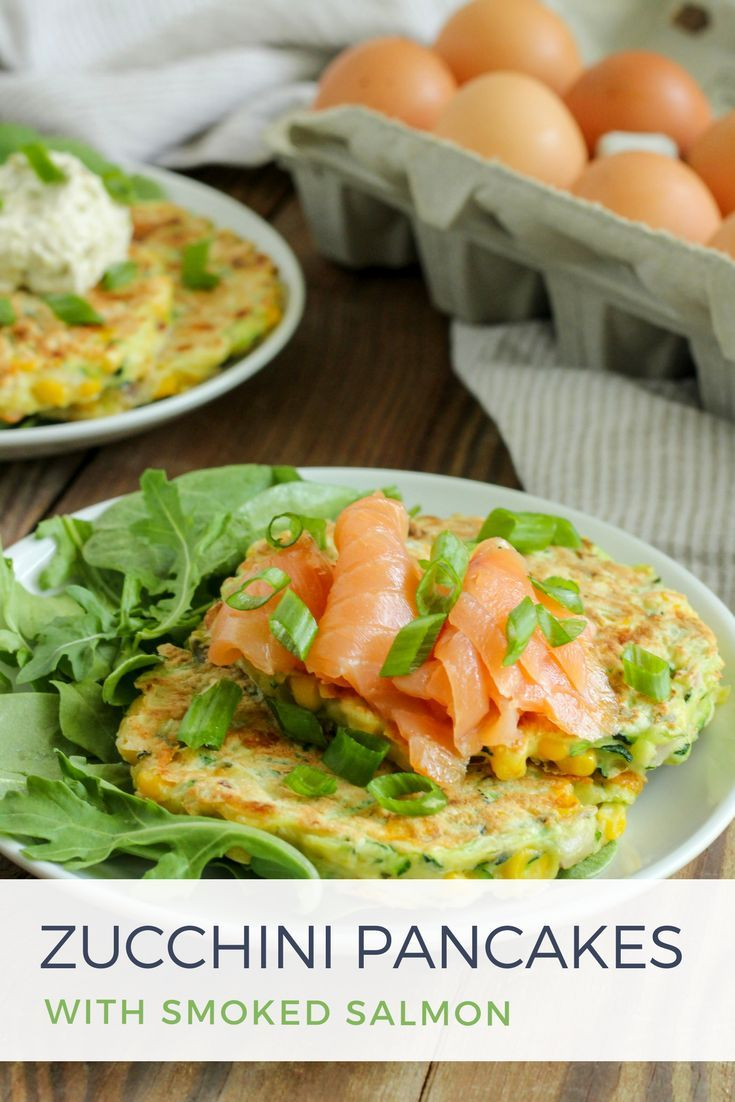 Zucchini Pancakes With Smoked Salmon Upgrade Your Weekend Brunch