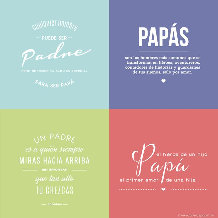 4 inspiradoras frases para Papá!