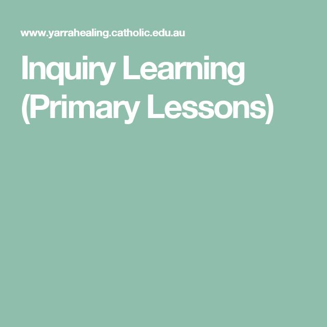 Inquiry Learning (Primary Lessons)