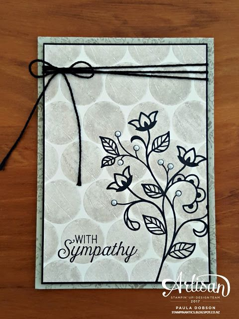 Paula - Stampinantics. Day 6 of the Artisan Display Stamper hop and I am featuring a Wood Words stamp set background on this sympathy card.  Click the picture to take the hop! #pauladobson #stampinantics #flourishingphrasesstampset #woodwordsstampset #artisandesignteam