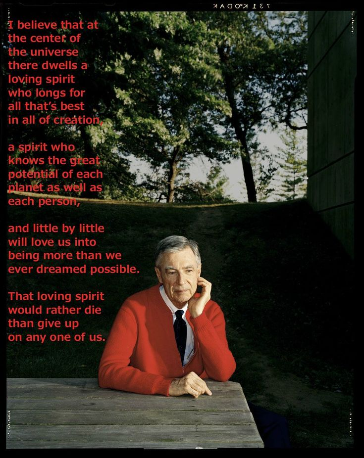 "fred+rogers+quotes | Fred Rogers – ""That loving spirit would rather die than give up on ..."