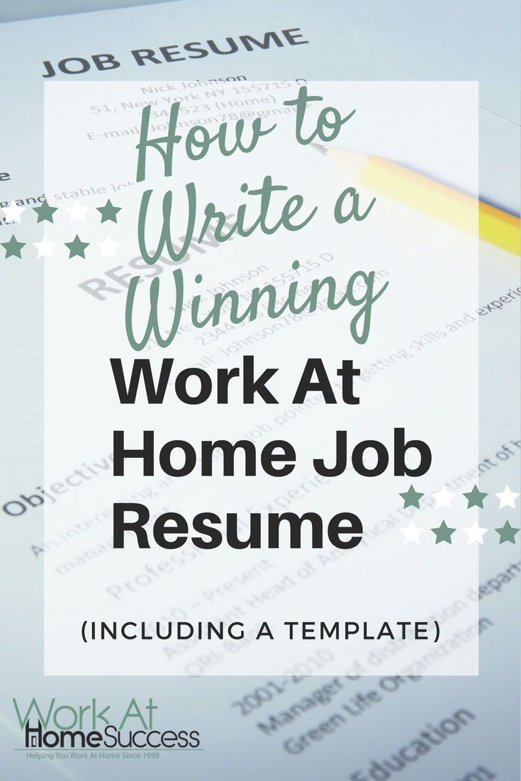 How to Write a Winning Work At Home Job Resume (Including a Template ... b2657c308e1