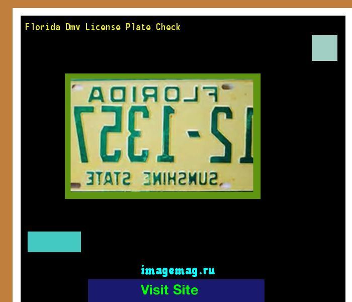 Florida dmv license plate check 190212 - The Best Image Search