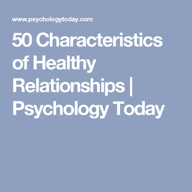 50 Characteristics of Healthy Relationships | Psychology Today