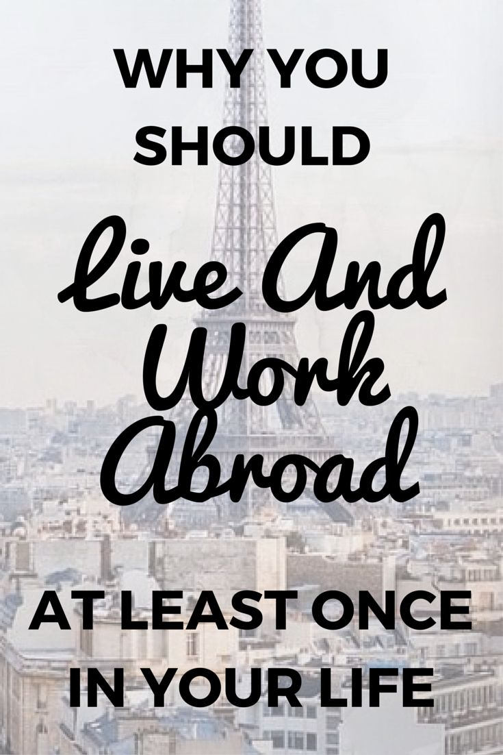 Why You Should Live And Work Abroad At Least Once In Your Life | THE SWEET LIFE IS  #TheSweetLifeIs