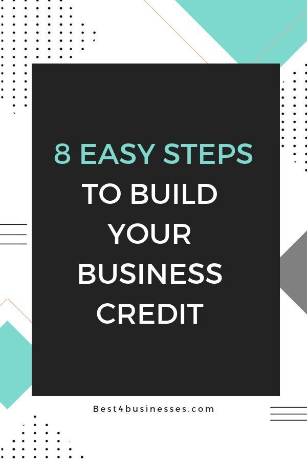How To Establish And Build Your Business Credit 8 Easy Steps Credit Card Payment How To Calcu Paying Off Credit Cards Credit Repair Credit Repair Business