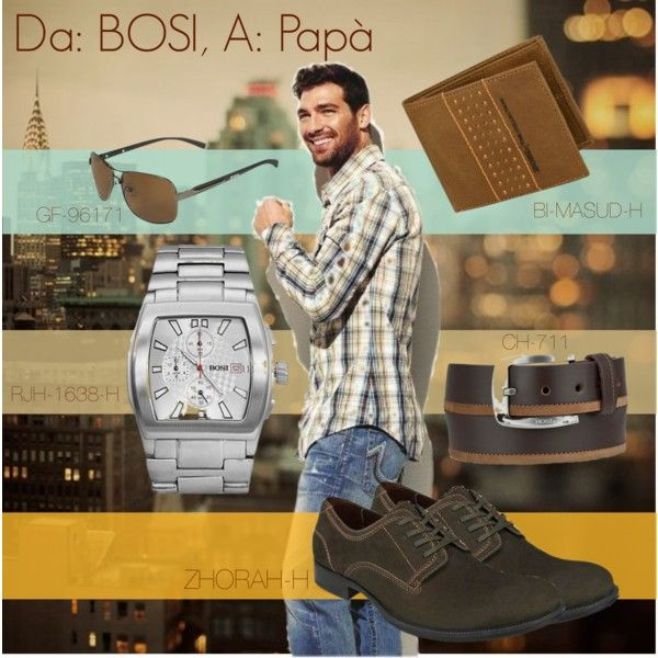 """""""Da: BOSI, A: Papà"""" by bosi-accesorios on Polyvore"""