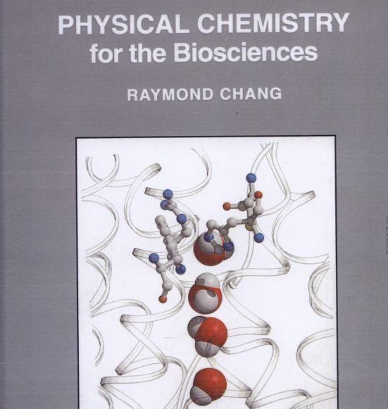 Physical Chemistry For The Biosciences Raymond Chang Pdf