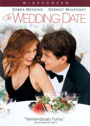 "The Wedding Date - my favorite ""Chick Flick"""