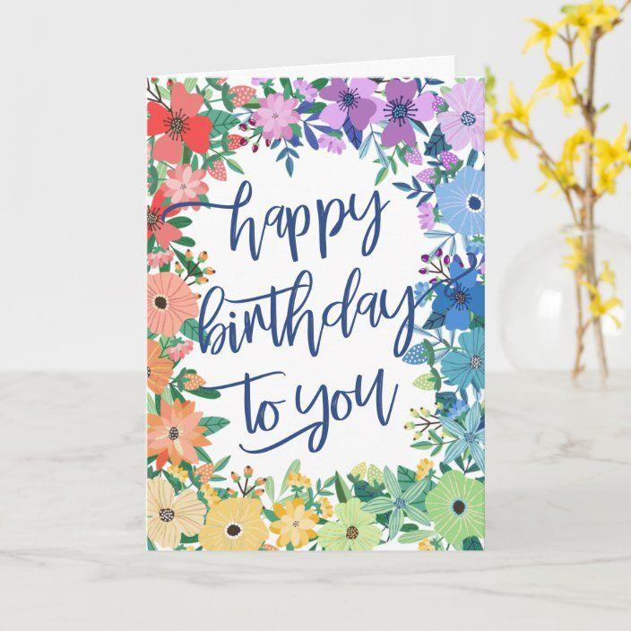 Rainbow Flowers Brush Script Happy Birthday Card Zazzle Com Happy Birthday Cards Birthday Cards Rainbow Flowers