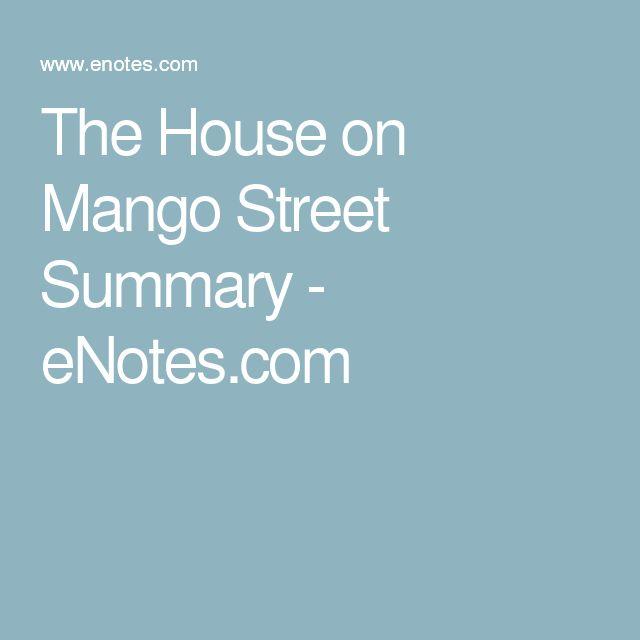 The House on Mango Street Summary - eNotes.com