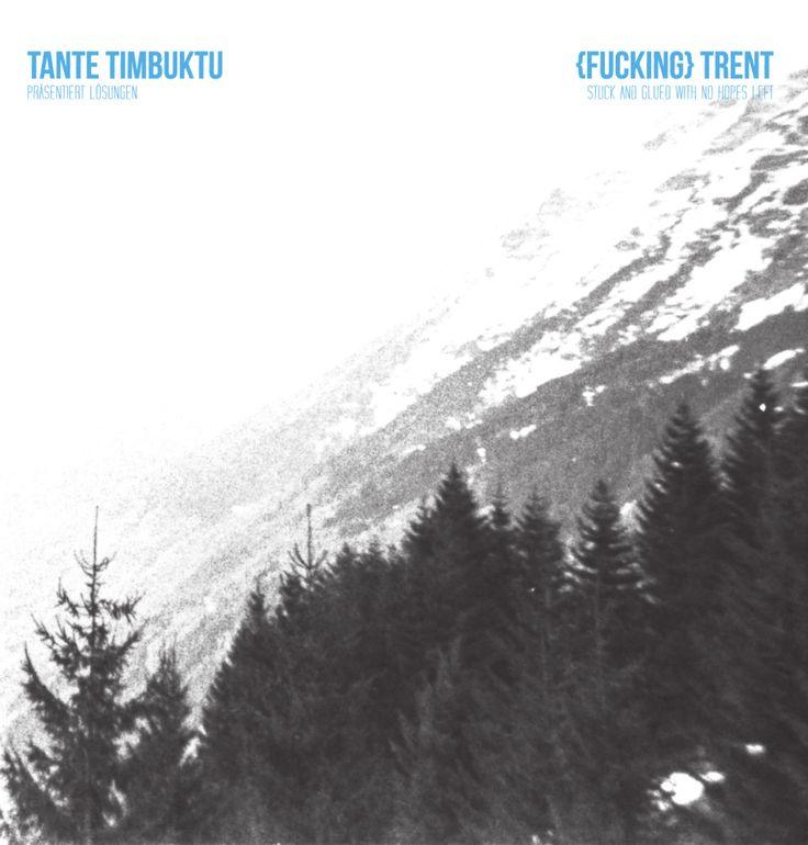 Tante Timbuktu / Fucking Trent - Split