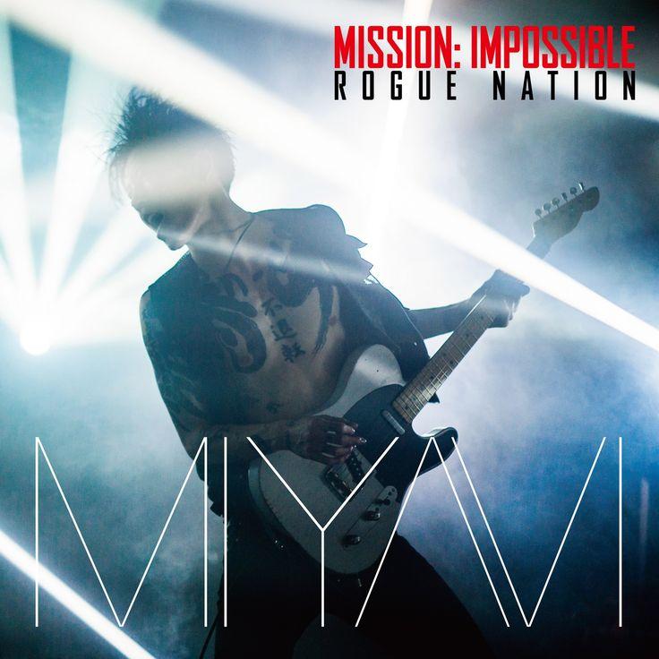 MIYAVI: Mission Impossible Theme