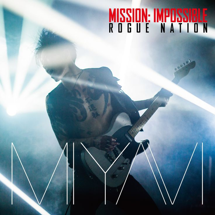 MIYAVI: Mission Impossible Theme