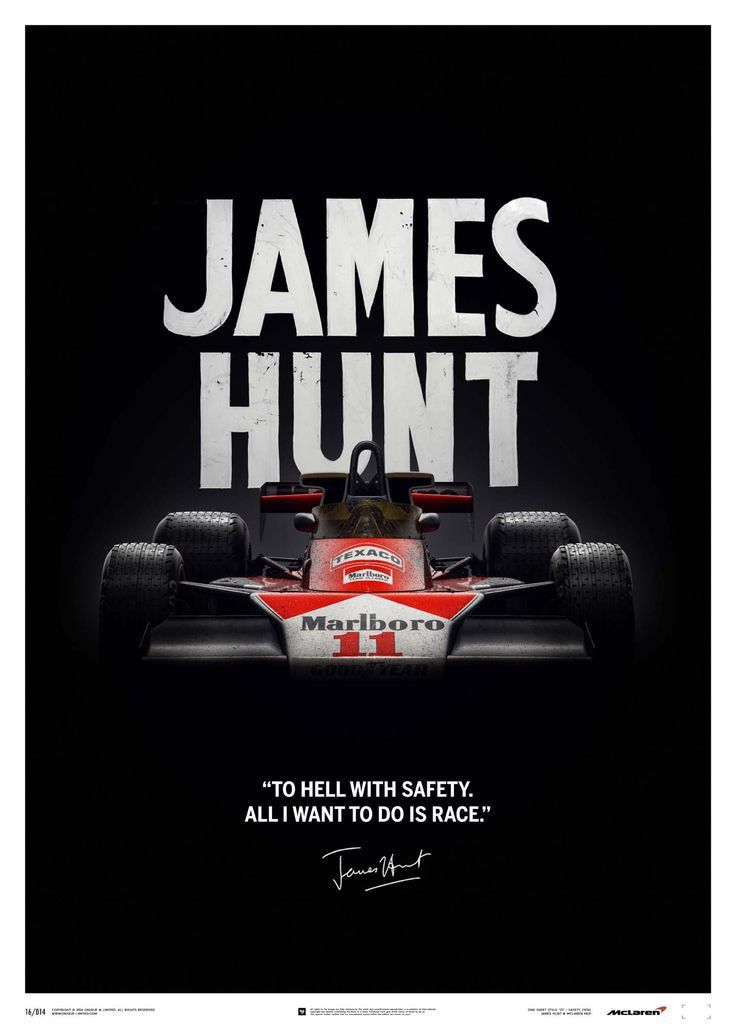 McLaren James Hunt 40th Anniversary Quote Limited Edition Poster - https://www.luxury.guugles.com/mclaren-james-hunt-40th-anniversary-quote-limited-edition-poster/